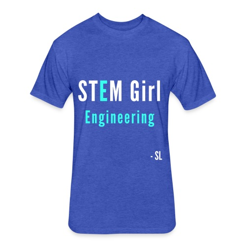 Women's STEM Girl Engineering T-shirt Clothing by Stephanie Lahart. - Fitted Cotton/Poly T-Shirt by Next Level