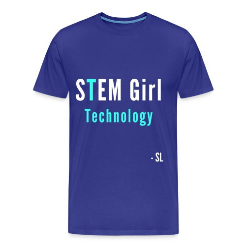 Women's STEM Girl Technology T-shirt Clothing by Stephanie Lahart. - Men's Premium T-Shirt