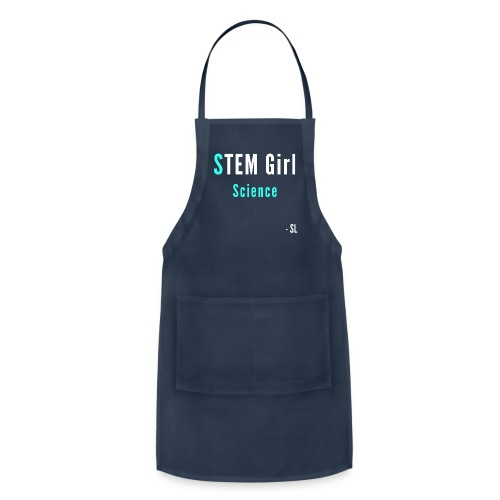 Women's STEM Girl Science T-shirt Clothing by Stephanie Lahart. - Adjustable Apron