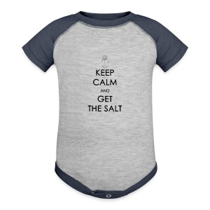 Keep Calm and Get the Salt - Crew-neck - Baby Contrast One Piece