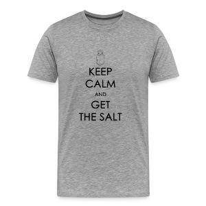 Keep Calm and Get the Salt - Crew-neck - Men's Premium T-Shirt