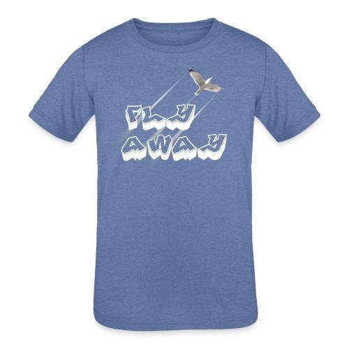 Fly away - Kids' Tri-Blend T-Shirt