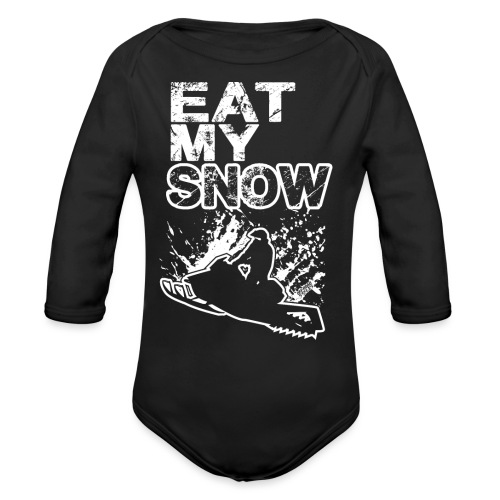 Snowmobile Eat My Snow - Organic Long Sleeve Baby Bodysuit