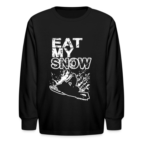 Snowmobile Eat My Snow - Kids' Long Sleeve T-Shirt