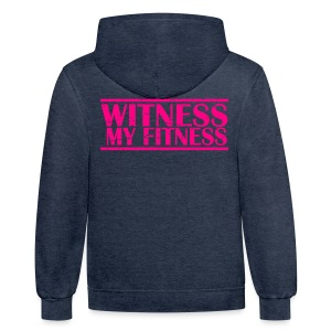 Witness My Fitness gym workout motivation Shirt - Contrast Hoodie