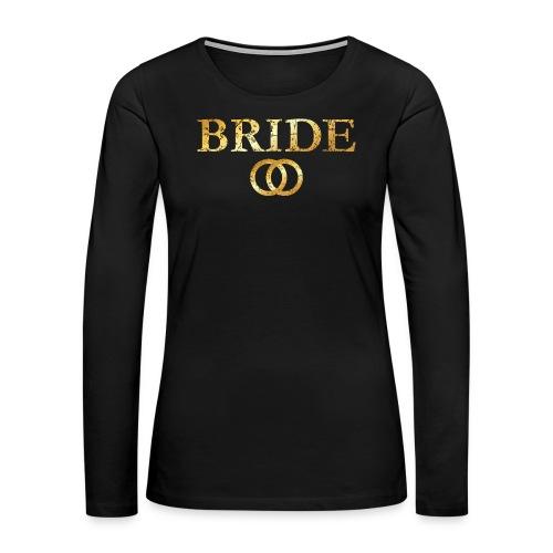 Bride Wedding Rings T-Shirt (Ancient Gold) - Women's Premium Long Sleeve T-Shirt