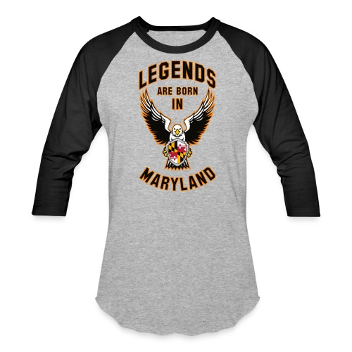 Legends are born in Maryland - Baseball T-Shirt