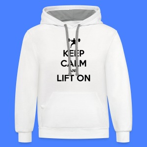 Keep Calm And Lift On Hoodies - Contrast Hoodie