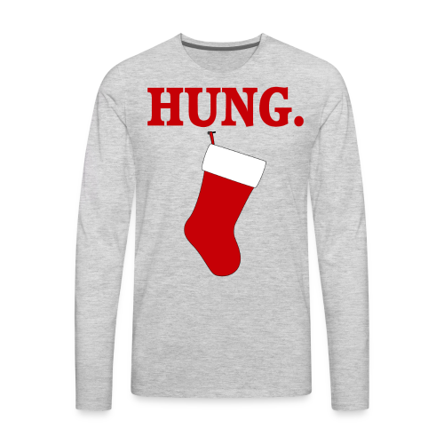 Hung - Men's Premium Long Sleeve T-Shirt
