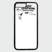 Beef Curtains Butcher Shop - iPhone 7 Plus Rubber Case