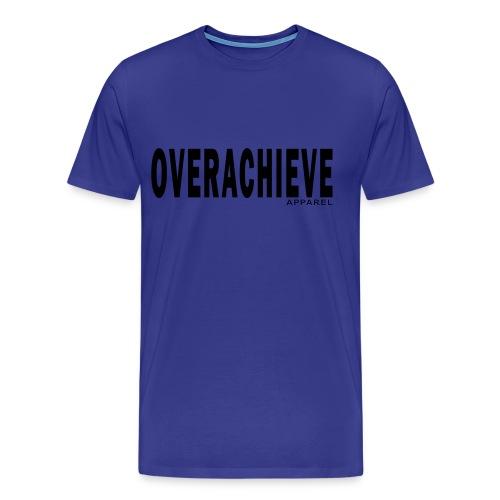 Overachieve - Men's Premium T-Shirt