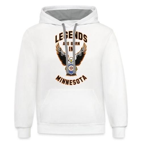Legends are born in Minnesota - Contrast Hoodie