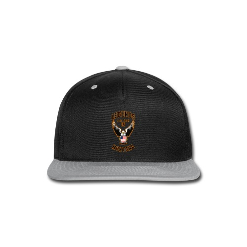 Legends are born in Montana - Snap-back Baseball Cap