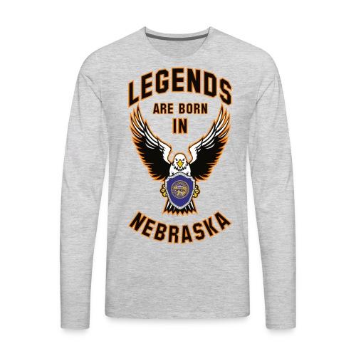 Legends are born in Nebraska - Men's Premium Long Sleeve T-Shirt