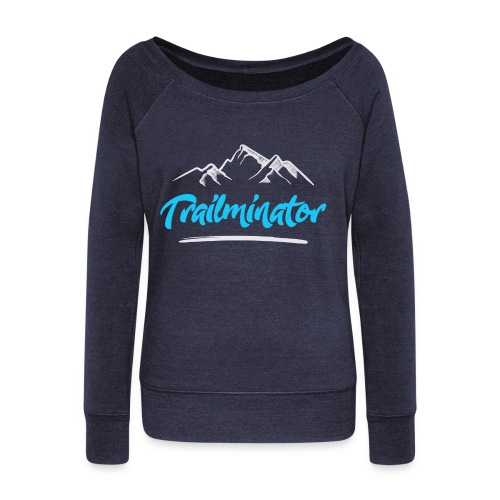 Trailminator - Trail Running - Women's Wideneck Sweatshirt