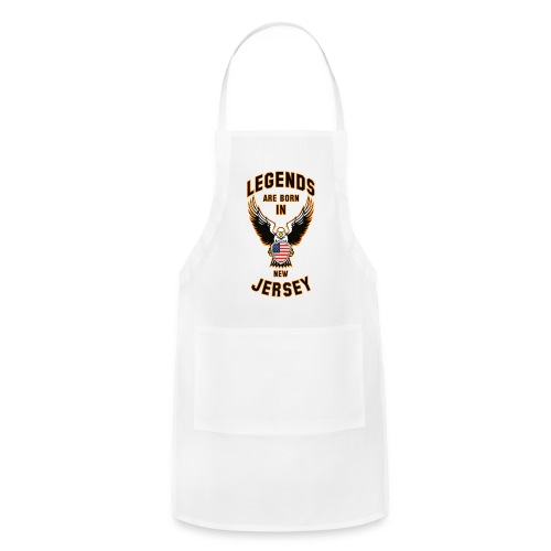 Legends are born in New Jersey - Adjustable Apron