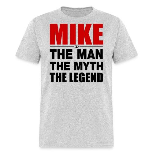 Mike The Legend - Men's T-Shirt
