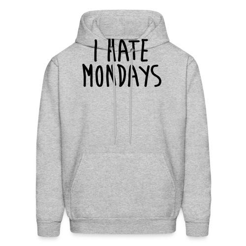 I Hate Mondays - Men's Hoodie