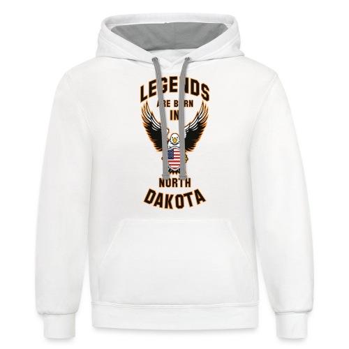 Legends are born in North Dakota - Contrast Hoodie