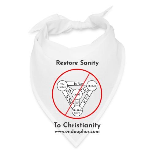 Restore sanity to Christianity - Bandana