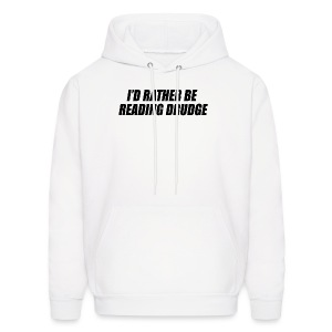 I'd rather be reading Drudge - Men's Hoodie