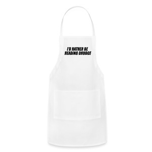 I'd rather be reading Drudge - Adjustable Apron