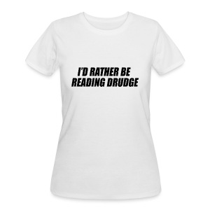 I'd rather be reading Drudge - Women's 50/50 T-Shirt