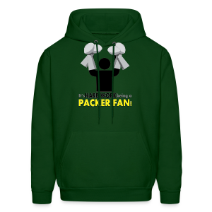 Hard Work being a Packer Fan! - Men's Hoodie