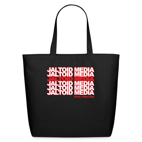 Jaltoid Media - Have a nice Day  - Eco-Friendly Cotton Tote