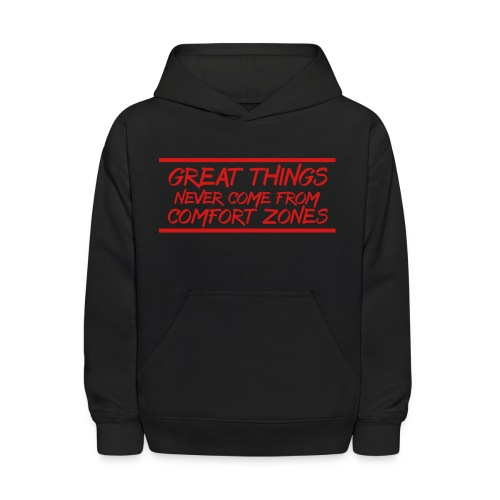 Great Things Never Come from Comfort Zones elite athlete team faith t-shirt - Kids' Hoodie