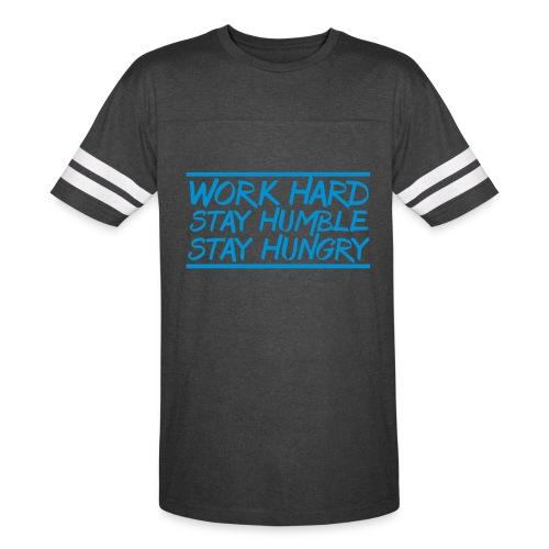 Work Hard Stay Humble Hungry elite athlete team faith t-shirt - Vintage Sport T-Shirt