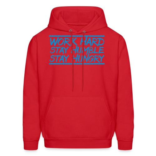 Work Hard Stay Humble Hungry elite athlete team faith t-shirt - Men's Hoodie