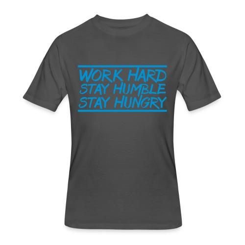 Work Hard Stay Humble Hungry elite athlete team faith t-shirt - Men's 50/50 T-Shirt