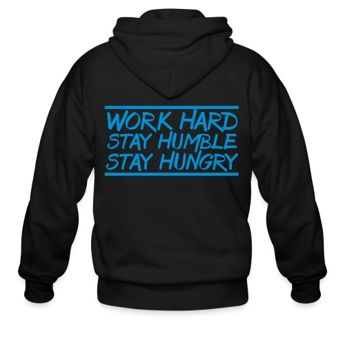 Work Hard Stay Humble Hungry elite athlete team faith t-shirt - Men's Zip Hoodie