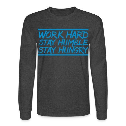 Work Hard Stay Humble Hungry elite athlete team faith t-shirt - Men's Long Sleeve T-Shirt