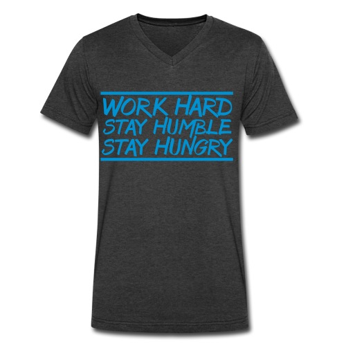 Work Hard Stay Humble Hungry elite athlete team faith t-shirt - Men's V-Neck T-Shirt by Canvas