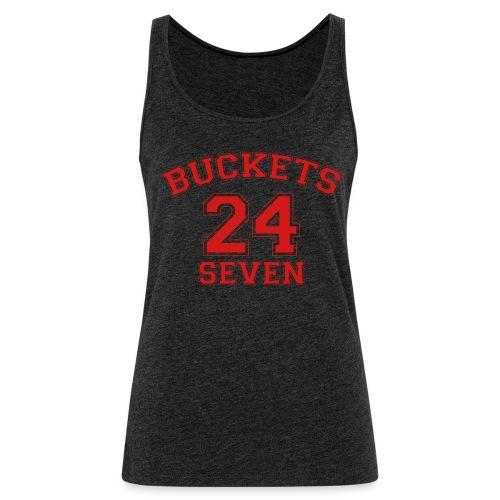 Buckets Basketball 24 Seven 24/7 - Women's Premium Tank Top