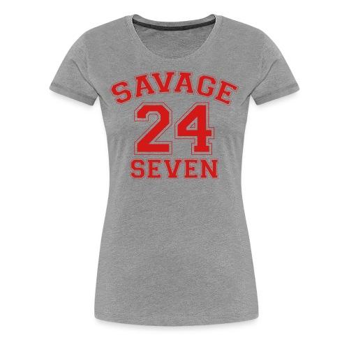 Savage 24 Seven 24/7 - Women's Premium T-Shirt