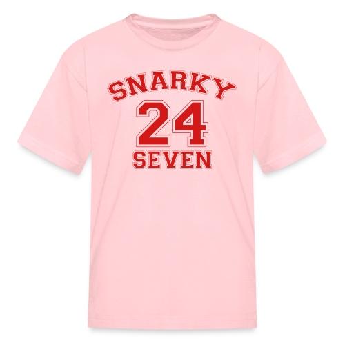 Snarky 24 Seven 24/7 - Kids' T-Shirt