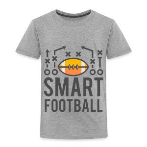 Smart Football Classic T-Shirt - Toddler Premium T-Shirt