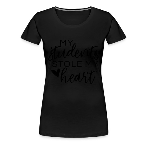My Students Stole My Heart | Metallic Silver - Women's Premium T-Shirt