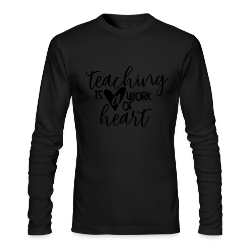 Teaching Is A Work Of Heart - Men's Long Sleeve T-Shirt by Next Level