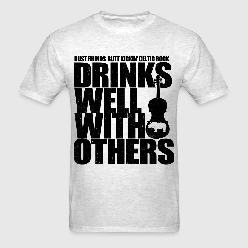 Dust Rhinos Drinks Well With Others  T-Shirts - Men's T-Shirt
