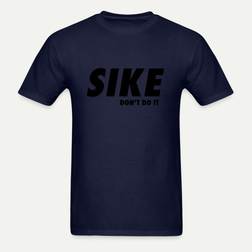 SIKE - Men's T-Shirt