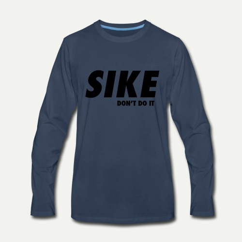 SIKE - Men's Premium Long Sleeve T-Shirt