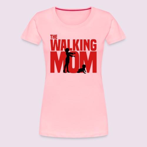 The Walking Mom - Women's Premium T-Shirt