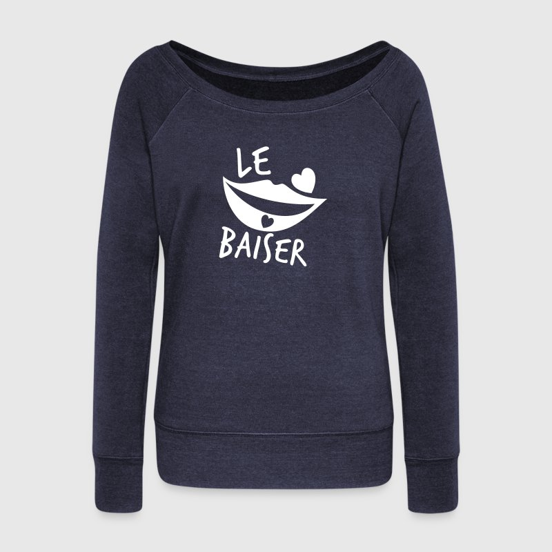 le baiser FRENCH for the KISS! Long Sleeve Shirts - Women's Wideneck Sweatshirt