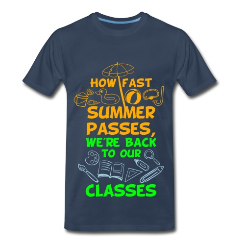 Back to School from Summer - Men's Premium T-Shirt