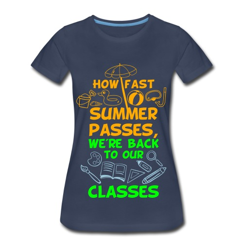 Back to School from Summer - Women's Premium T-Shirt