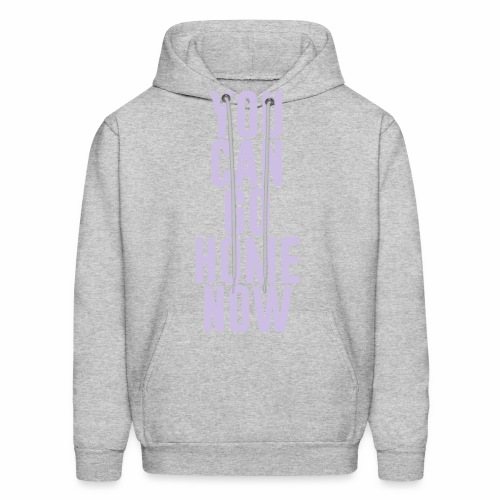 YOU CAN GO HOME NOW - Men's Hoodie